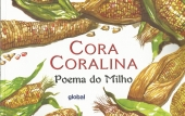 Cora Coralina - Poema do milho