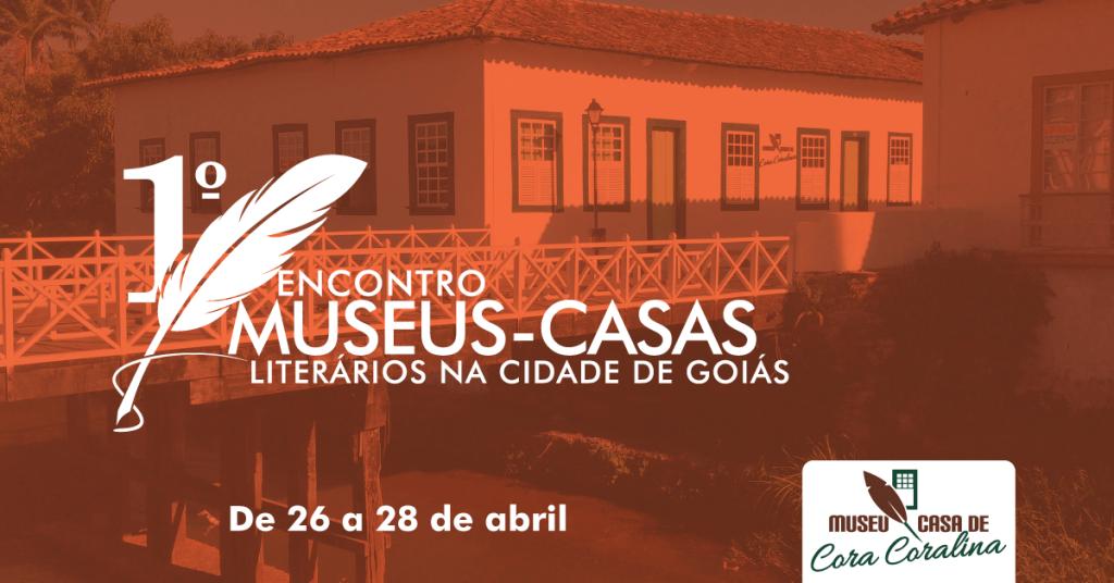 1˚ Encontro Museus-Casas literários na cidade de Goiás